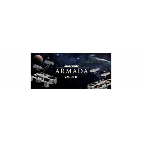 Star Wars Armada vague 4