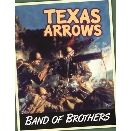Band of Brothers - Texas Arrows