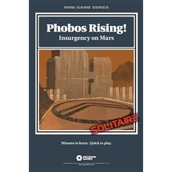 Mini Game - Phobos Rising! Insurgency on Mars