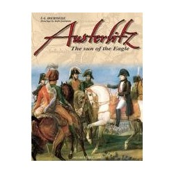 Austerlitz - the Empire at its zenith