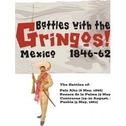Battles with the Gringos !
