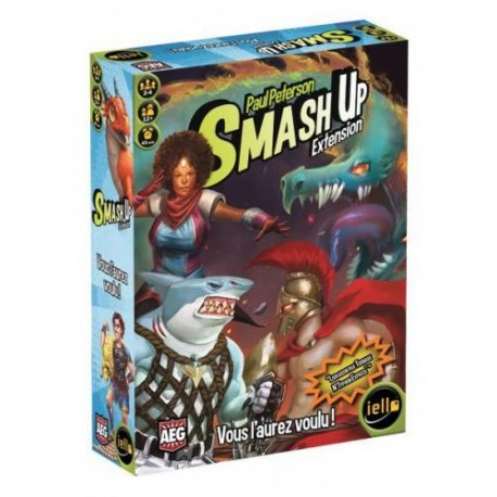 Smash Up : Vous l'aurez voulu !