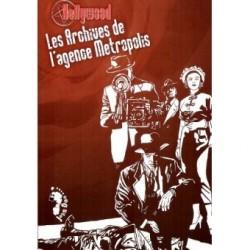 Hellywood - Les archives de l'Agence Metropolis